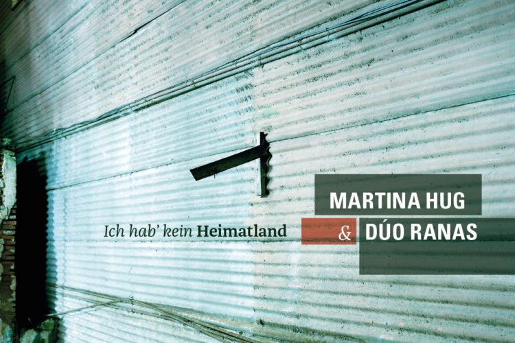 Martina Hug | CD-Cover | Ich hab' kein Heimatland